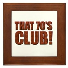 That 70's Club Framed Tile