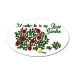 In My Rose Garden 22x14 Oval Wall Peel