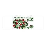 In My Rose Garden 42x14 Wall Peel