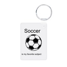 Soccer is my favorite subject Keychains
