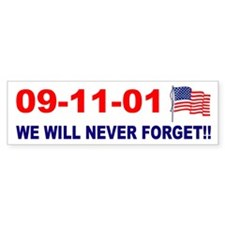 911 We will never forget Bumper Bumper Sticker