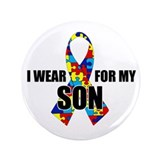 "Autism Ribbon for My Son - 3.5"" Button"