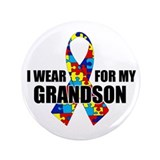 "Autism Ribbon for My Grandson - 3.5"" Button"