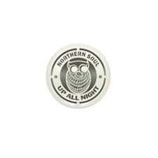 Northern Soul up all night ow Mini Button