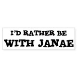 With Janae Bumper Bumper Sticker