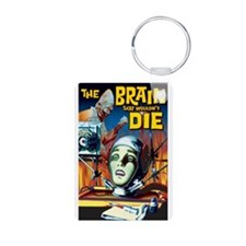 Brain That Wouldn't Die Keychains