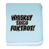 Whiskey Tango Foxtrot baby blanket