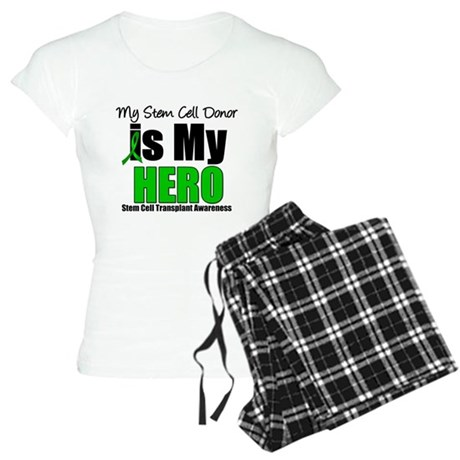 My Stem Cell Donor is My Hero Women's Light Pajama