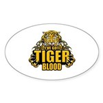 I've Got Tiger Blood Sticker (Oval)