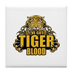 I've Got Tiger Blood Tile Coaster