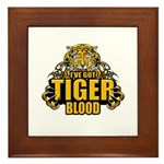 I've Got Tiger Blood Framed Tile