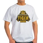 I've Got Tiger Blood Light T-Shirt