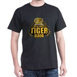 I've Got Tiger Blood Dark T-Shirt