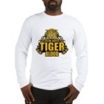 I've Got Tiger Blood Long Sleeve T-Shirt