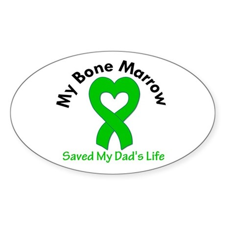 BoneMarrowSavedDad Sticker (Oval 10 pk)