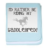 Rather-Saddlebred! baby blanket