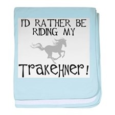Rather Be-Trakehner! baby blanket