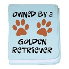 Owned By A Golden... baby blanket