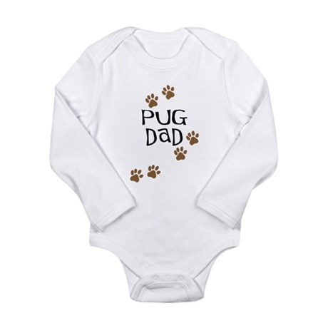 Pug Dad Long Sleeve Infant Bodysuit