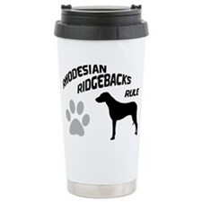 Rhodesian Ridgebacks Rule Ceramic Travel Mug