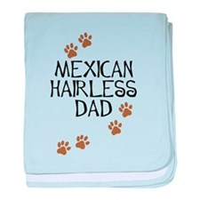 Mexican Hairless Dad baby blanket