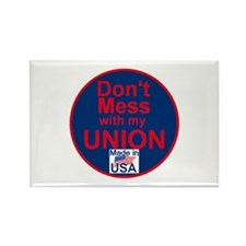 Don' Mess My Union Rectangle Magnet (10 pack)