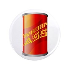 "Can of Whoop Ass 3.5"" Button"