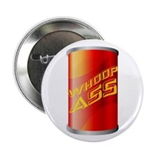 "Can of Whoop Ass 2.25"" Button (100 pack)"
