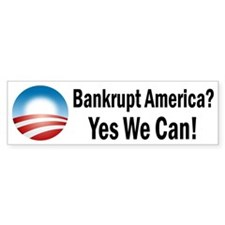 Bankrupt America? Yes We Can! Sticker (50 pk)