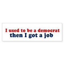 I used to be a democrat - Bumper Bumper Sticker