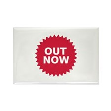 Out now Rectangle Magnet
