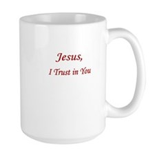Jesus, I Trust in You Mug