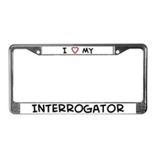 I Love Interrogator License Plate Frame