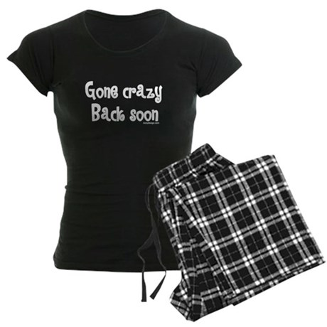 Gone Crazy, Back Soon! Women's Dark Pajamas
