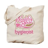 Worlds Best Hygienist Tote Bag