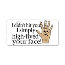 High Fived Face Aluminum License Plate