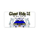 Ghost Ride It Aluminum License Plate