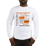 What MS Cannot Do Long Sleeve Tee