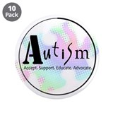 "Autism Advocacy 3.5"" Button (10 pack)"