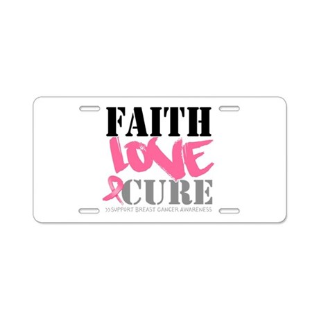 Faith Love Cure Breast Cancer Aluminum License Pla