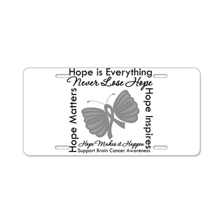 HopeisEverything BrainCancer Aluminum License Plat