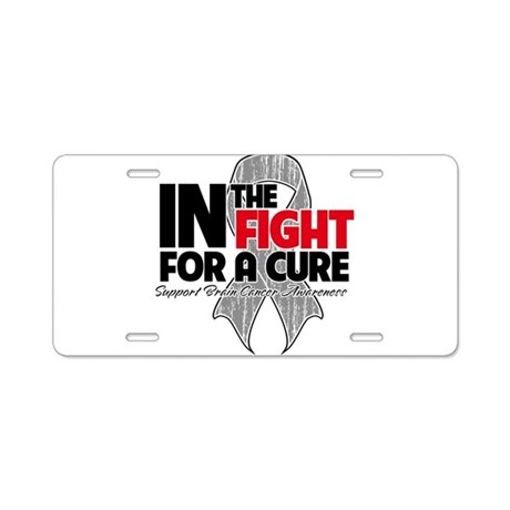 In The Fight Brain Cancer Aluminum License Plate