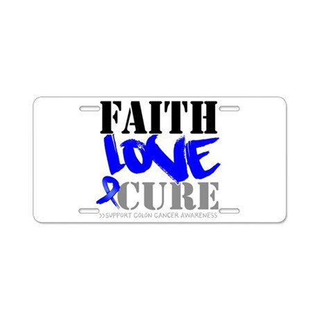 Faith Love Cure Colon Cancer Aluminum License Plat