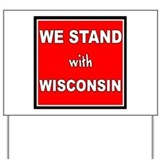 Stand with Wisconsin - Yard Sign