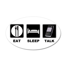 Eat Sleep Talk 22x14 Oval Wall Peel
