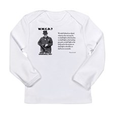 What Would Churchill Do - Nev Long Sleeve Infant T