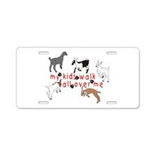 my kids walk... Aluminum License Plate