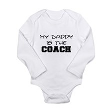 My daddy is the coach Long Sleeve Infant Bodysuit
