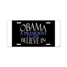 Believe in Obama Aluminum License Plate