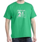 2.5 Broke Men T-Shirt
